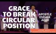 Grace To Break Circular Position